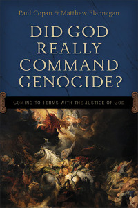Book review: Did God Really Command Genocide?